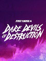 Just Cause™ 4: Dare Devils of Destruction - PC