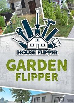 House Flipper : Garden Flipper - PC