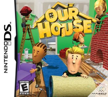 OUR HOUSE - 3DS