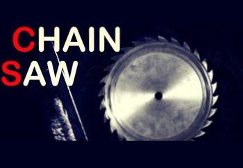 CHAIN SAW - PC