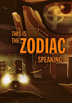 This is the Zodiac Speaking - PC