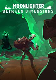 Moonlighter Between Dimensions DLC - PC