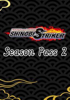 NARUTO TO BORUTO SHINOBI STRIKER Season Pass 2 - PC