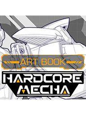 HARDCORE MECHA Digital Art Book - PC