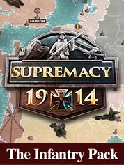 Supremacy 1914 The Infantry Pack - PC