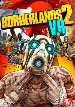 Borderlands 2 VR - PC
