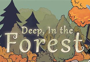 Deep In the Forest - PC