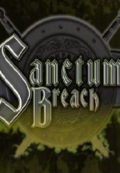 Sanctum Breach - PC