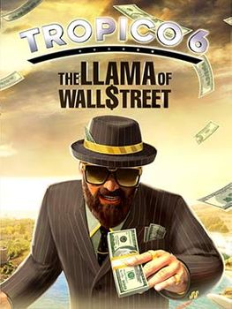 Tropico 6 The Llama of Wall Street - Linux