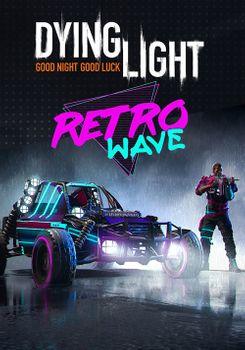 Dying Light Retrowave Bundle - PC