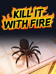 Kill It With Fire - PC