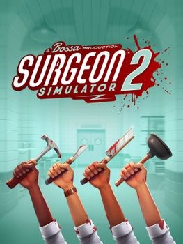 Surgeon Simulator 2 - PC