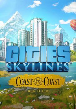 Cities Skylines Coast to Coast Radio - PC