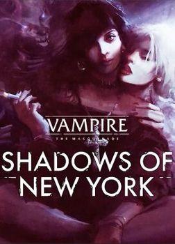 Vampire The Masquerade Shadows of New York - PC