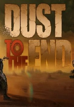 Dust to the End - PC