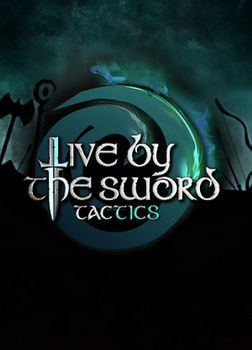 Live by the Sword : Tactics - PC