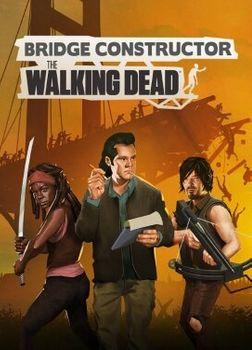 Bridge Constructor The Walking Dead - PC