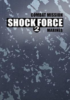 Combat Mission Shock Force 2 Marines - PC